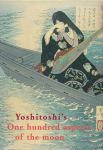 Yoshitoshi's One hundred aspects of the moon/John Stevenson